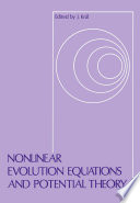 Nonlinear Evolution Equations And Potential Theory book