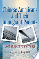 Chinese Americans and Their Immigrant Parents