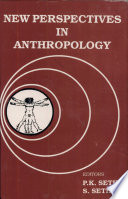 New Perspectives in Anthropology
