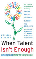 download ebook when talent isn\'t enough: business basics for the creatively inclined pdf epub