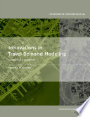 Innovations In Travel Demand Modeling Papers book