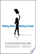 Making Work  Making Trouble