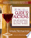 The Wine Lover s Guide to Auctions