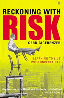 Reckoning With Risk : worrying case histories. by the end of...
