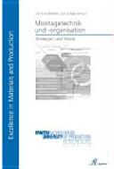 Montagetechnik und -organisation