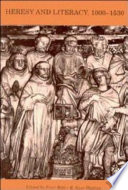 Heresy And Literacy, 1000-1530 : medieval europe....