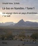 illustration Là-bas en Namibie / Tome 1