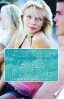 Girls in Love  A Summer Girls Novel