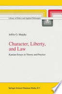 Character  Liberty and Law