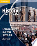 History for the IB Diploma  Communism in Crisis 1976 89