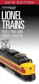 Lionel Trains Pocket Price Guide 1901 2015