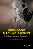 Multi Agent Machine Learning