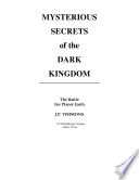 Mysterious Secrets of the Dark Kingdom