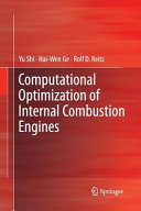 Computational Optimization of Internal Combustion Engines