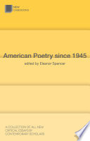 American Poetry Since 1945 : of experts encourages readers to appreciate...