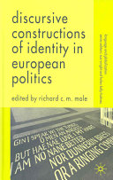Discursive Constructions of Identity in European Politics