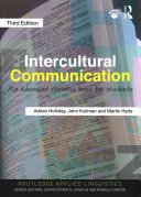 Intercultural communication : an advanced resource book for students