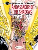 Valerian   Laureline   Volume 6   Ambassador of the Shadows