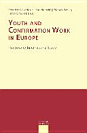 Youth and Confirmation Work in Europe  The Second International Study