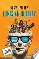 Monty Python S Tunisian Holiday