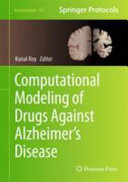 Computational Modeling of Drugs Against Alzheimer   s Disease