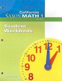California Saxon Math 1