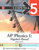 5 Steps to a 5 AP Physics 1  Algebra Based 2018 edition