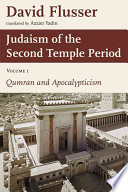 Judaism of the Second Temple Period Dead Sea Scrolls And His