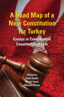 A Road Map of a New Constitution for Turkey