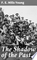 The Shadow of the Past Book PDF