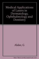 Proceedings of Medical Applications of Lasers in Dermatology  Ophthalmology  Dentistry  and Endoscopy