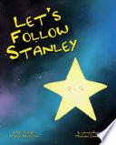 Let S Follow Stanley