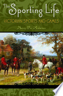 The Sporting Life  Victorian Sports and Games