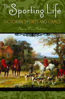 The Sporting Life: Victorian Sports and Games