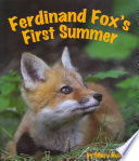 Ferdinand Fox s First Summer