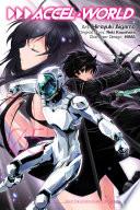 Accel World, Vol. 5 (manga) : of kazuto kirigaya beat sword...