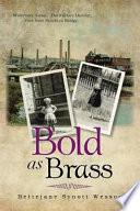 BOLD AS BRASS Book PDF