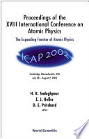 Proceedings of the XVIII International Conference on Atomic Physics