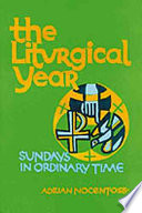 The Liturgical Year  Sundays nine to thirty four in ordinary time