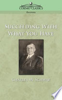 Succeeding With What You Have