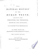The Natural History of the Human Teeth