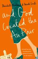 And God Created the Au Pair This An Achingly Funny Novel On Modern