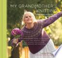 My Grandmother S Knitting