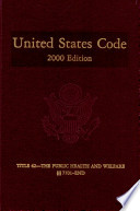 United States Code 2000 Edition V 24 Title 42 The Public Health And Welfare Sections 7701 End book