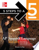 5 Steps to a 5 AP Spanish Language with Download  2012 2013 Edition