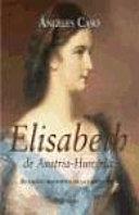 Elisabeth  emperatriz de   ustria Hungr  a  o  El hada maldita