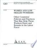 Women and Low Skilled Workers