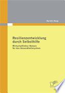 Resilienzentwicklung durch Selbsthilfe