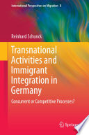 Transnational Activities and Immigrant Integration in Germany