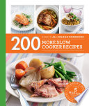 Hamlyn All Colour Cookery 200 More Slow Cooker Recipes